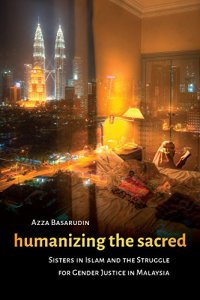Malaysia Humanizing Sacred Islam 200x300 - New Releases on Women in Southeast Asia