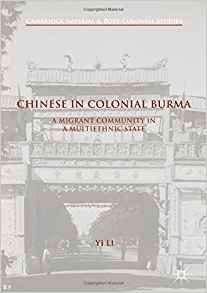Chinese Colonial Burma - New Releases on Myanmar