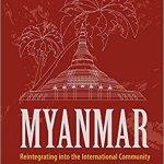 Myanmar Reintegrating - Asian Studies Releases from World Scientific