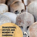 Transnational Justice Cambodia - New Releases on Cambodia