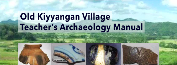 Old Kiyyangan Village Teacher's Archaeology Manual