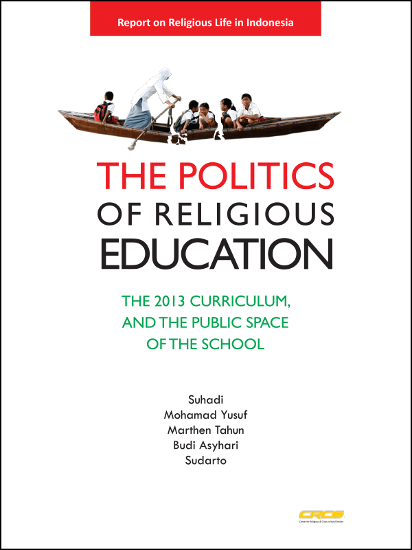 The Politics of Religious Education: The 2013 Curriculum and the Public Space of the School (2015)