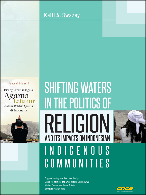 Shifting Waters in the Politics of Religion and its Impacts on Indonesian Indigenous Communities (2017)