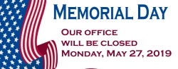 Office Closed in Observation of Memorial Day; Monday, May 27, 2019