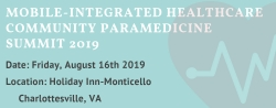 Virginia Mobile Integrated Healthcare Community Paramedicine Summit 2019; August 16, 2019