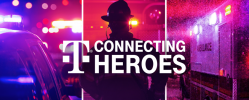 T-Mobile - Connecting Heroes: FREE Unlimited Service for First Responder Agencies