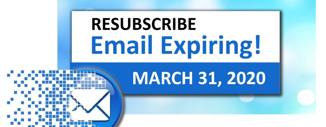 CSEMS is Updating Our Mailing List – RESUBSCRIBE Before March 31, 2020!