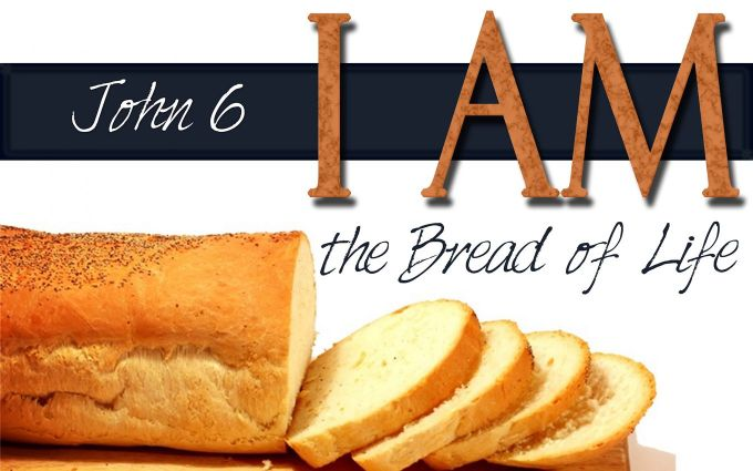 Image result for THE BREAD OF LIFE