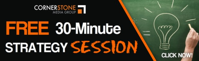 Cornerstone Media FREE 30 Minute Strategy Session