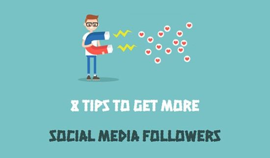 8 Great Tips to Get More Social Media Followers [Infographic]