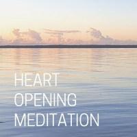 heart opening meditation