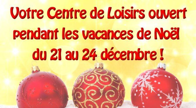 Les Vacances de Noël du 21 au 24 décembre à l'accueil de loisirs