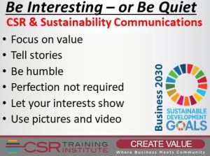 CSR Communications: Be Interesting or Be Quiet