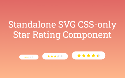 CSS Only Standalone SVG Star Rating Component