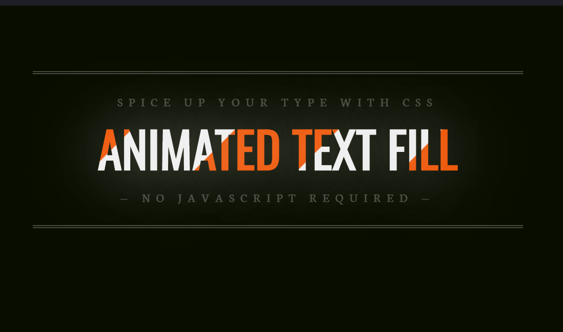 Awesome CSS Only Animated Text Fill Design