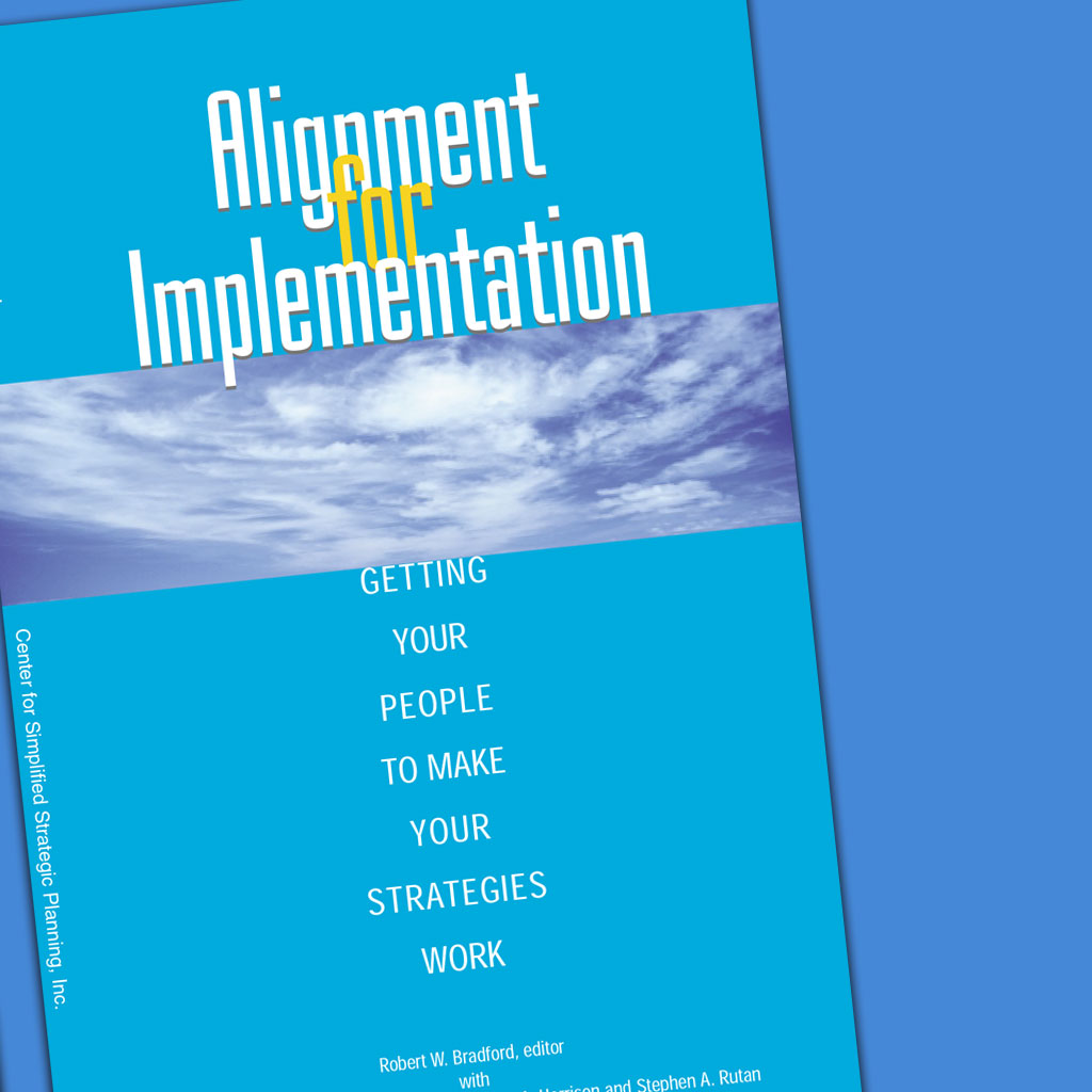How To Make Strategic Planning Implementation Work | Alignment For Implementation Pdf Center For Simplified Strategic