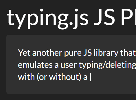 A JavaScript Library To Simulate Typing Effect – typing.js