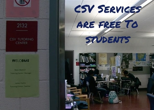 CSV Services are free To students