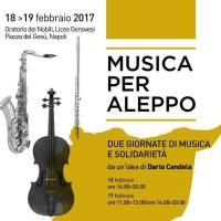 Musica per Aleppo 18 e 19 febbraio appuntamento con la solidarietà a Napoli