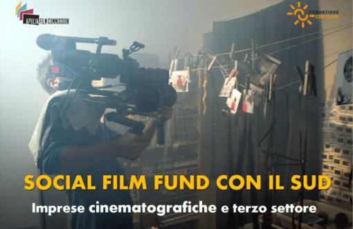 Fondazione CON IL SUD presenta il Social Film Fund Con Il Sud