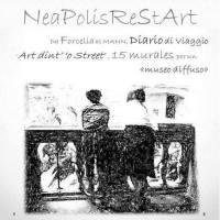 NeaPolisRestArt- da Forcella al MANN per raccontare il riscatto sociale