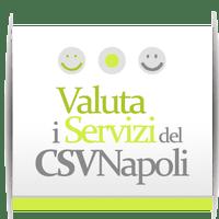Valuta i servizi del CSV Napoli. Aiutaci a migliorare.