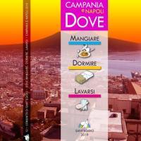 Povertà in aumento a Napoli e in Campania: la Guida DOVE mangiare dormire lavarsi 2019, un aiuto concreto.