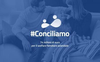 #Conciliamo, 74 milioni di euro per un welfare a misura di famiglia