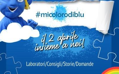 Il 2 aprile #micolorodiblu. Laboratori, consigli e storie per celebrare i bambini speciali