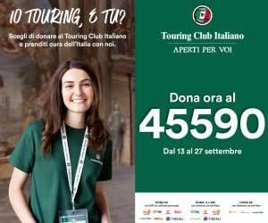 """""""Prenditi cura dell'Italia con noi"""": il Touring Club Italiano lancia una campagna  per prendersi cura del Paese come bene comune"""