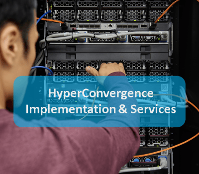 HyperConvergence Implementation & Services