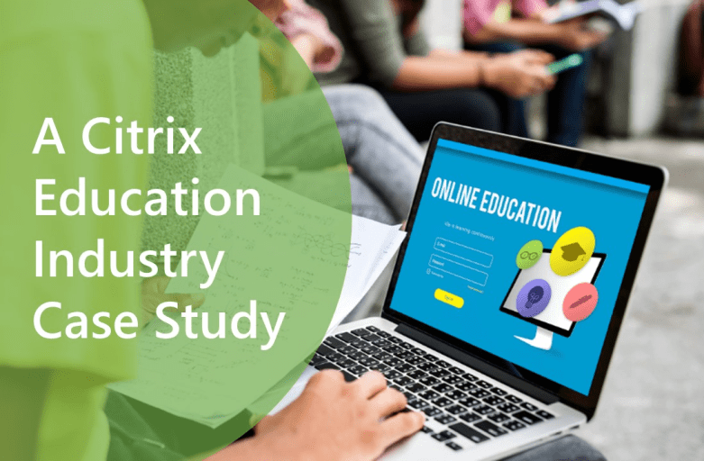 University College London: How Citrix Virtual Desktops Helped Improved their Students Educational Experience