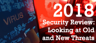 2018 Security Review: Looking at Old and New Threats