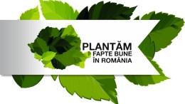 Plantam Fapte Bune în România