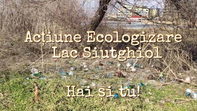 Acțiune Ecologizare pe Lacul Sitghiol
