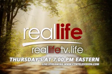 Real Life now Streaming on CTNTelevision.com