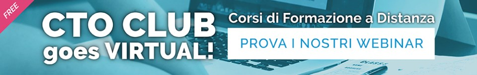 CTO CLUB GOES VIRTUAL! - Prova i nostri Webinar