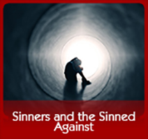 Sinners and the Sinned Against