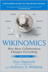 Wikinomics. De Tapscott, Don y Williams, Anthony. Una reseña