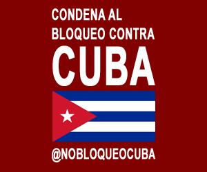 Condena al bloqueo contra Cuba