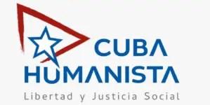 Lanzan Cuba Humanista, plataforma por la libertad y la justicia social en la Isla