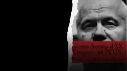 El informe secreto de Jrushchov y el fin del culto a Stalin
