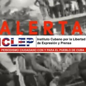 Cuba: Reprimen a varios directivos del ICLEP en operativo nacional