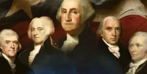 Padres Fundadores: los revolucionarios pensantes