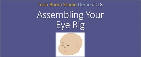 2D Animation: Assembling Your Eye Rig