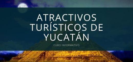 Atractivos turísticos de Yucatán
