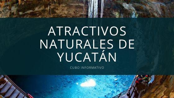Atractivos Naturales de Yucatán