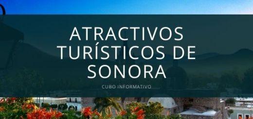Atractivos turísticos de Sonora