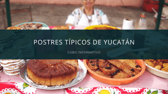 Postres típicos de Yucatán