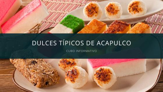dulces tipicos de acapulco